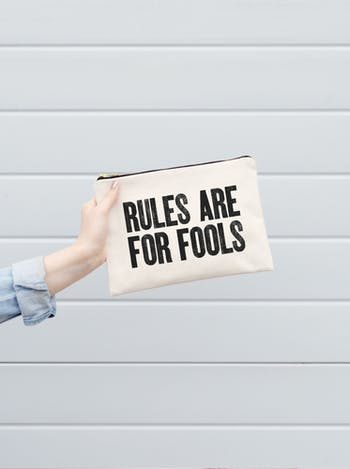 Rules are For Fools - Second