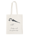 Today Will be a Great Day - Karin Åkesson for Alphabet Bags