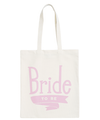 Bride To Be Rose - Wedding Tote Bag