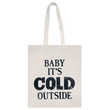 Baby it's Cold Outside - Second