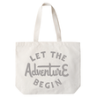 Let the Adventure Begin - Big Canvas Tote Bag