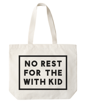 No Rest for the With Kid - Big Canvas Bag - Second
