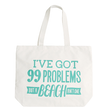 99 Problems - Big Canvas Tote Bag