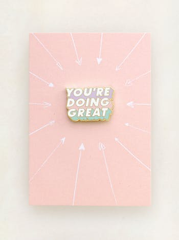 You're Doing Great | Enamel Pin | Alphabet Bags