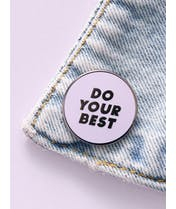 Do Your Best - Enamel Pin