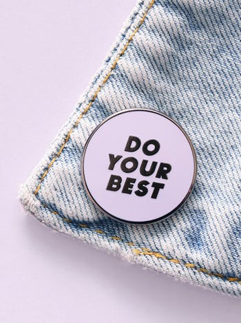 Do Your Best | Enamel Pin | Alphabet Bags