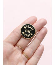 Mighty Fine Mother - Enamel Pin - Second