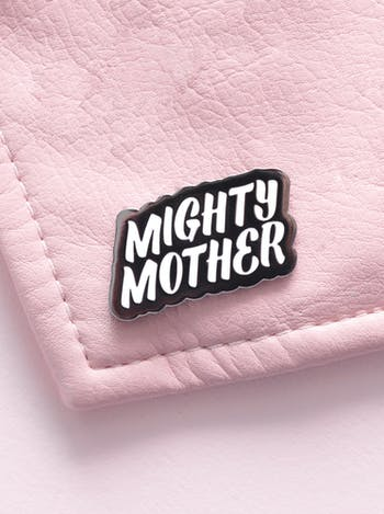 Mighty Mother | Enamel Pin | Alphabet Bags