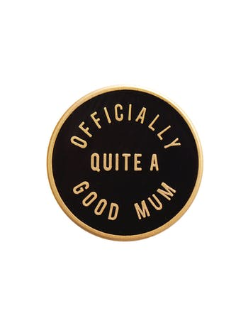 Officially Quite a Good Mum - Enamel Pin - Second