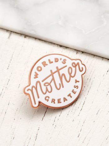 World's Greatest Mother Pin | Enamel Pins | Mother's Day Gifts | Alphabet Bags