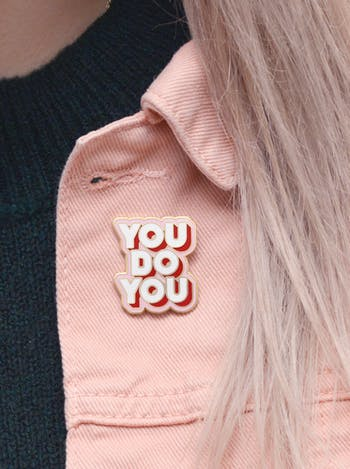 You Do You | Enamel Pin | Alphabet Bags