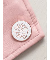 You Got This - Enamel Pin - Second