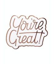 You're Great - Enamel Pin
