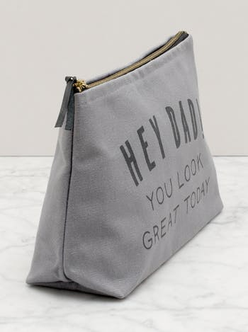 Hey Dad! You Look Great Today Washbag | Gifts For Dad | Alphabet Bags