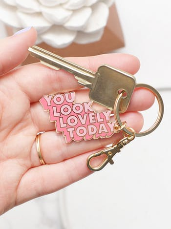 You Look Lovely Today - Enamel Keyring - Second