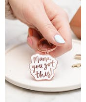 Mama, You Got This! - Enamel Keyring
