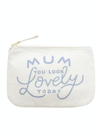 Mum You Look Lovely Today | Canvas Zip Pouch | Alphabet Bags