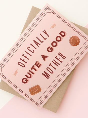 Officially Quite A Good Mother | Greeting Card | Alphabet Bags