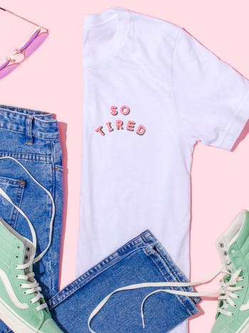 So Tired T Shirt | Slogan Tops For Mums | Alphabet Bags