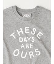 These Days Are Ours - Kid's T-Shirt