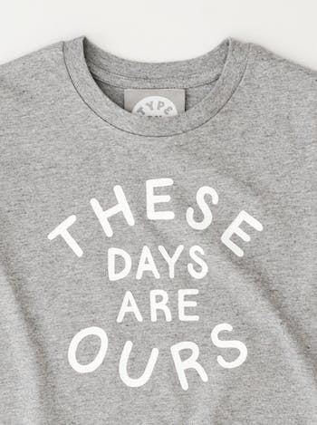 These Days Are Ours Kid's T Shirt | T Shirts For Kids | Alphabet Bags