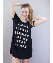 Let Me Stay in Bed - Night Shirt