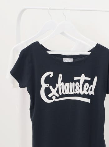 Exhausted Women's T-Shirt | Printed Slogan T-Shirt | Alphabet Bags