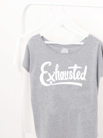 Exhausted | Printed Slogan T-Shirt | Alphabet Bags