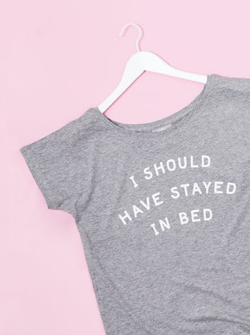 I Should Have Stayed In Bed | Funny Slogan T Shirts | Alphabet Bags