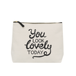 You Look Lovely Today - Wash Bag